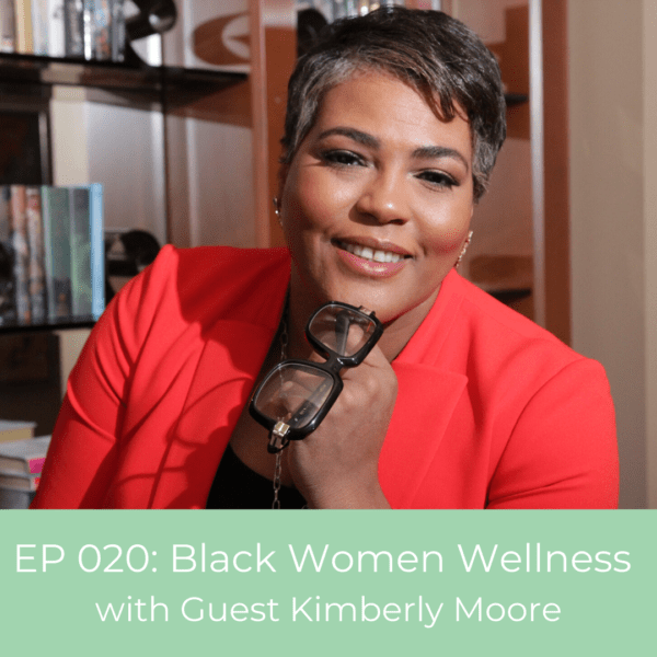 Black Woman Be Whole Co-Founder, Kimberly Moore