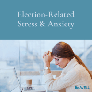 """Image of woman dealing with stress due to the presidential election. She is seeking help for her election anxieties from psychotherapists. Image reads """"Election related Stress and Anxiety"""""""