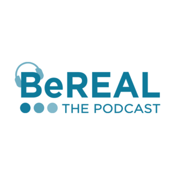 BeReal podcast