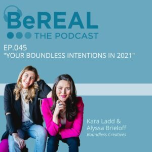 """Image of Boundless Creatives founders, who join the podcast this week to discuss spiritual consulting. Image reads """"BeREAL The podcast Episode 45 Your Boundless Intentions in 2021."""""""