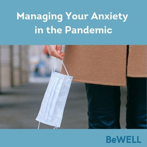 "Image of woman holding mask during the coronavirus pandemic. Image reads ""Managing your anxiety in the pandemic"""