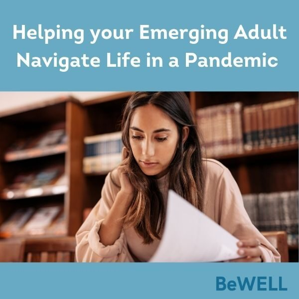 "Image of Emerging Adult working during the COVID-19 Pandemic. Image reads ""Helping your emerging adult navigate life in a pandemic"""