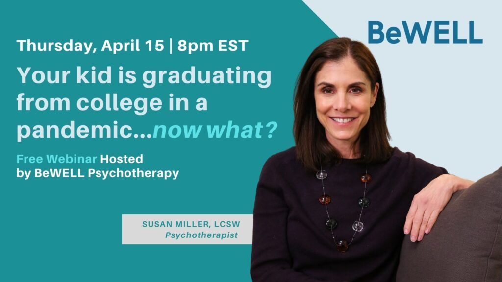"""Free webinar about graduating and returning home during the pandemic. Image reads """"Thursday April 15 8pm - Your kid is graduating from college in a pandemic... now what?"""""""
