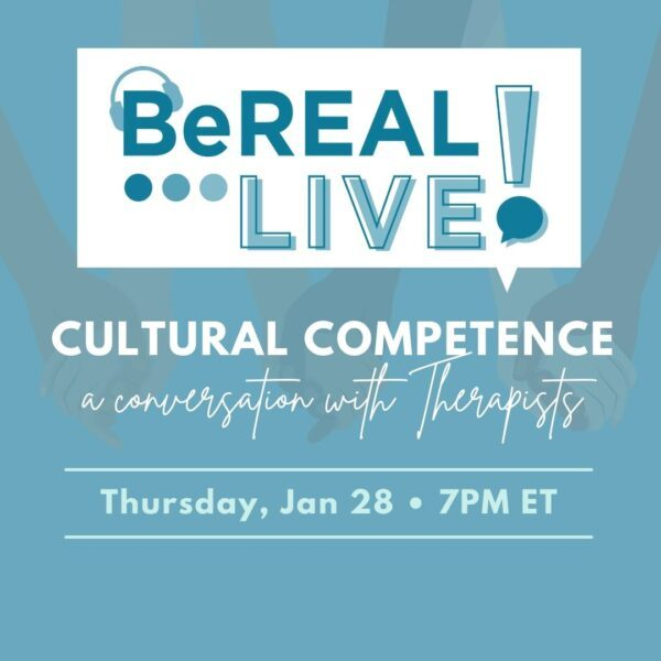"""Promo image for BeREAL's first live wellness event. Image reads """"BeREAL Live: Cultural Competence"""""""