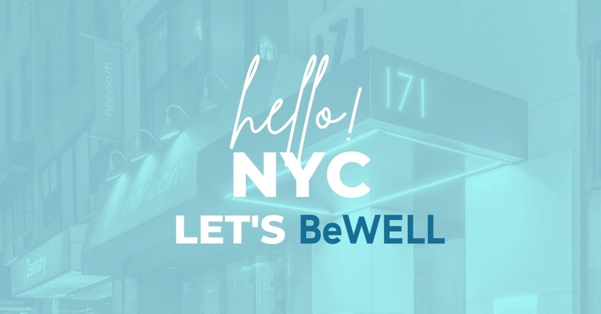 """BeWell Psychotherapy NYC Midtown Manhattan Therapy. Image reads """"Hello NYC, Let's Be WELL"""""""
