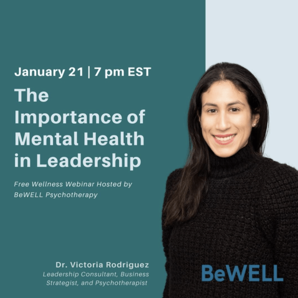 Promo image for BeWELL's Mental Health in leadership wellness event