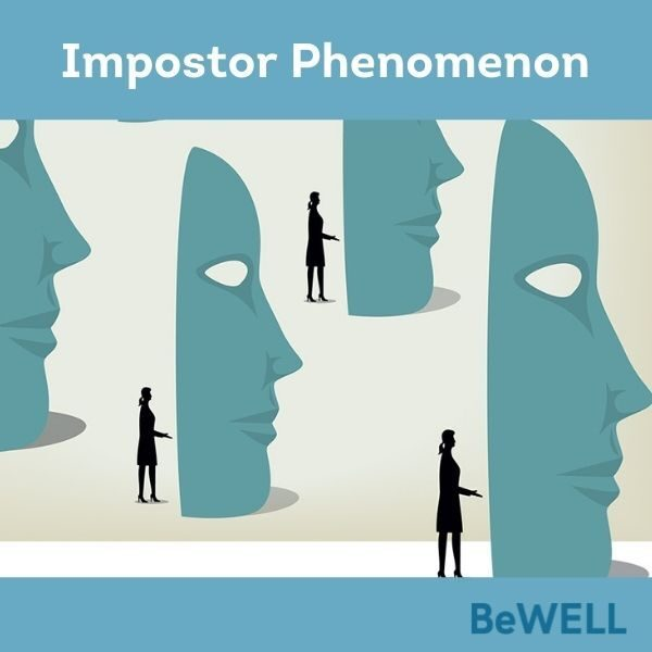 """Image of people and masks representing the impostor syndrome. Image reads """"Impostor phempmenon - BeWELL"""""""
