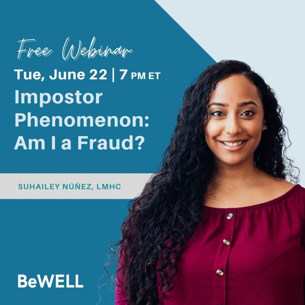 """Image of NYC psychotherapist Suhailey Nunez giving a free webinar about Impostor Syndrome. Image reads """"Free Webinar Tueday June 22nd, 7:00 PM. Impostor Phenomenon: Am I a Fraud"""""""