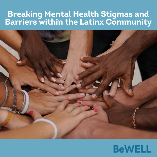 """Promo graphic for blog post about mental health stigmas in the latinx community. Image reads """"Breaking mental health stigmas and barriers within the Latinx community"""""""