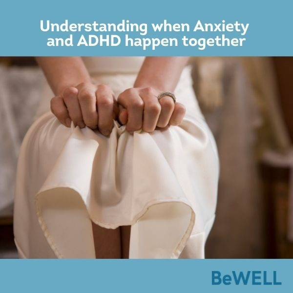 """Promo image for our blog on how anxiety and ADHD feed into eachother. Image reads """"understanding when Anxiety and ADHD happen together"""""""