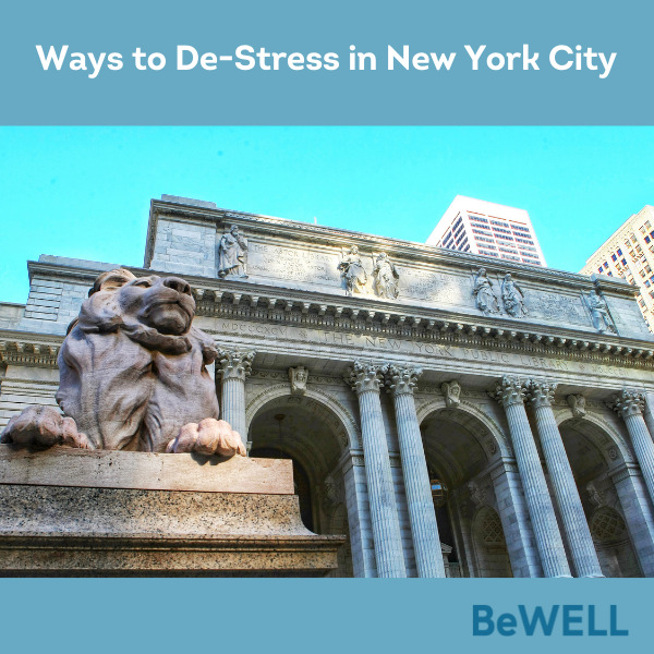 """Promo image for our blog on reducing anxiety in New York. Image reads """"Ways to De-Stress in New York City"""""""